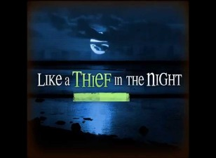 <b>Satan's Appearing: Like a Thief in the Night</b>